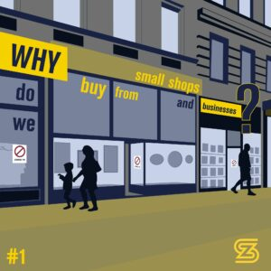 Why do we buy from small businesses